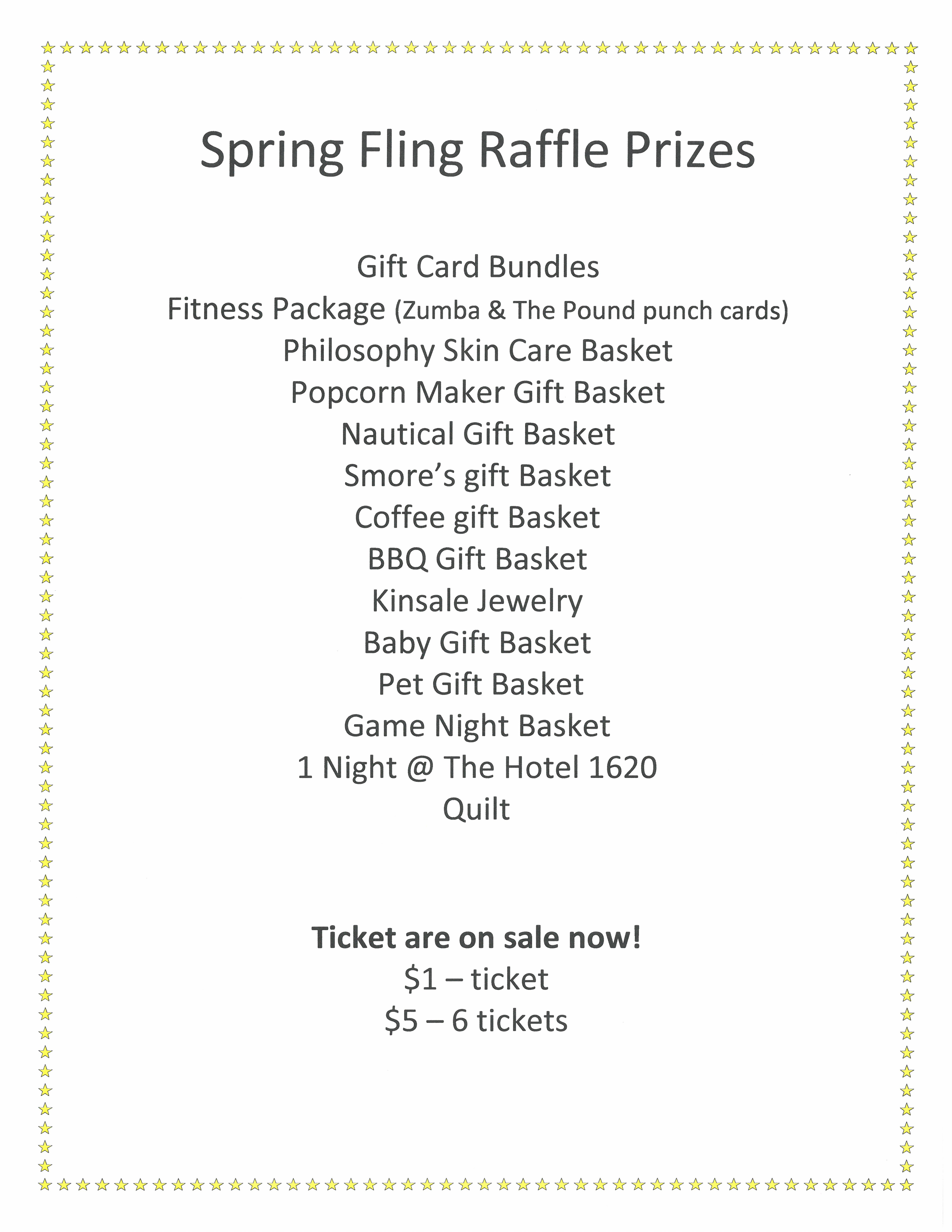 get your raffle tickets here 1ticket or 6 tickets for 5 raffle will be drawn at the spring fling on april 20th you dont have to be there to win